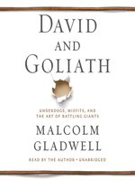 Click here to view Audiobook details for David and Goliath by Malcolm Gladwell