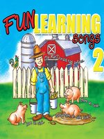 Fun Learning Songs, Volume 2