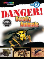 Danger! Deadly Animals