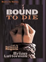 Bound to Die