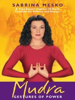 Mudra: Gestures of Power