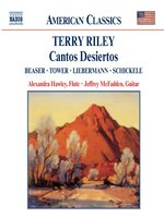 RILEY: Cantos Desiertos / BEASER / TOWER / LIEBERMANN