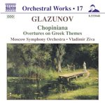 GLAZUNOV: Chopiniana / Overtures on Greek Themes