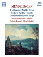 MENDELSSOHN: A Midsummer Night's Dream / Overtures