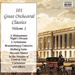 101 GREAT ORCHESTRAL CLASSICS, Vol. 1