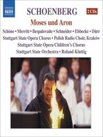 SCHOENBERG: Moses and Aron (The Complete Opera)