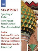 STRAVINSKY: Mass / Cantata / Symphony of Psalms (Stravinsky, Vol. 6)