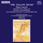 CHU / LIU / SHENG / SHI / XU / YIN: Yellow River Piano Concerto (The / DU / WU: Mermaid Ballet Suite)