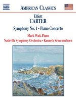 CARTER: Piano Concerto / Symphony No 1 / Holiday Overture