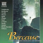 BERCEUSE - CLASSICS FOR RELAXING AND DREAMING