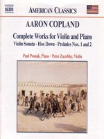 COPLAND: Works for Violin and Piano (Complete)