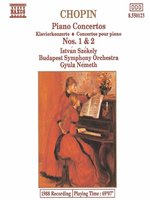 CHOPIN: Piano Concertos Nos 1 and 2