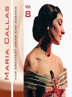 Maria Callas, Her Greatest Arias and Scenes, Vol. 8 (1953)