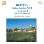 BRITTEN: String Quartets Nos. 1 and 2 / Three Divertimenti