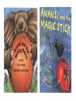 Anansi and the Talking Melon / Anansi and the Magic Stick
