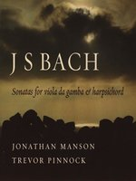 J S Bach Sonatas for Viola de Gamba and Harpsichord