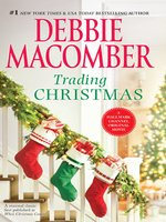 Click here to view eBook details for Trading Christmas by Debbie Macomber