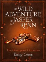 The Wild Adventure of Jasper Renn