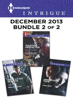 Harlequin Intrigue December 2013 - Bundle 2 of 2: Yuletide Protector\Dirty Little Secrets\Undercover Twin