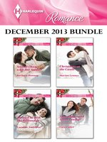 Harlequin Romance December 2013 Bundle: Second Chance with Her Soldier\Snowed in with the Billionaire\Christmas at the Castle\Snowflakes and Silver Linings