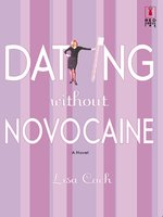 Dating Without Novocaine