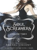 Soul Screamers Volume Two: My Soul to KeepMy Soul to StealReaper