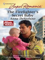 The Firefighter's Secret Baby
