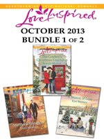 Love Inspired October 2013 - Bundle 1 of 2: Storybook Romance\The Cowboy's Christmas Courtship\A Season of Love