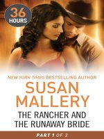 The Rancher and the Runaway Bride Part 1