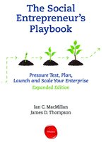 Click here to view Audiobook details for The Social Entrepreneur's Playbook, Expanded Edition by Ian C. MacMillan