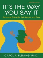 Click here to view Audiobook details for It's the Way You Say It by Carol A. Fleming