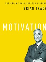 Click here to view Audiobook details for Motivation by Brian Tracy