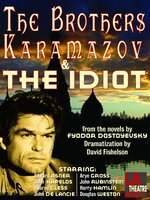 The Brothers Karamazov and The Idiot