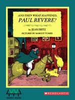 And Then What Happened , Paul Revere?