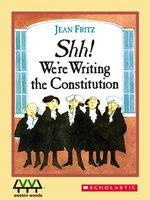Shh! We'Re Writing The Constitution