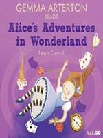 Gemma Arterton Reads Alice's Adventures in Wonderland