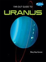 Far-Out Guide to Uranus