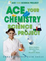 Ace Your Chemistry Science Project