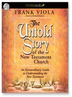 The Untold Story of the New Testament