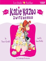 Katie Kazoo, Switcheroo, Books 15 & 16