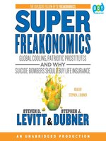 Click here to view Audiobook details for Superfreakonomics by Steven D. Levitt
