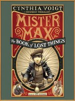 The Book of Lost Things: Mister Max 1