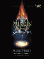 The Paladin Prophecy Series, Book 1