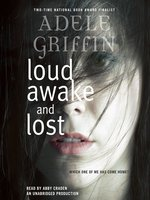 Loud Awake and Lost