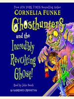 Ghosthunter and the Incredibly Revolting Ghost