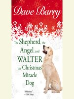 The Shepherd, the Angel, and Walter the Christmas Miracle Do