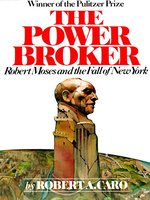 The Power Broker, Volume 2 of 3