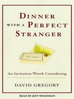 Dinner With a Perfect Stranger and Day With a Perfect Stranger