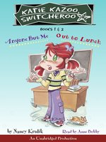 Katie Kazoo, Switcheroo, Books 1 & 2