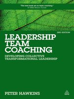 Click here to view eBook details for Leadership Team Coaching by Peter Hawkins
